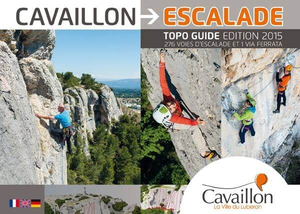 Topo guide escalade et via Ferrata à Cavaillon