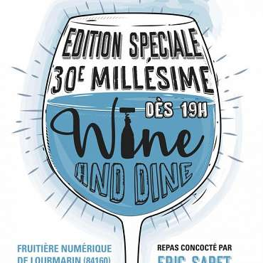 Wine and Dine - Spécial 30 ans